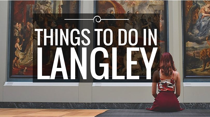 Things To Do In Langley