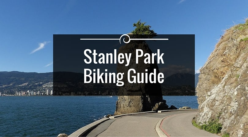 Biking The Stanley Park Seawall Guide