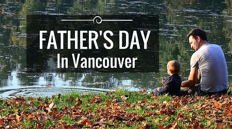 Father's Day In Vancouver