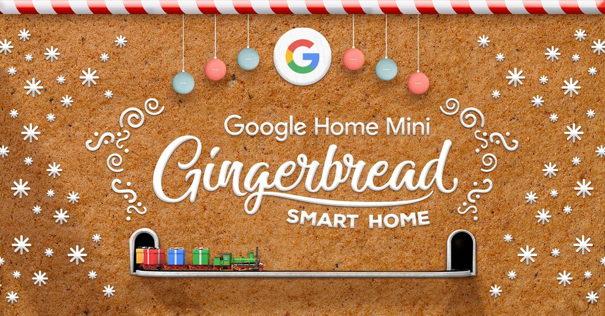 Google Home Mini Gingerbread Smart Home