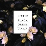 Little Black Dress Gala 2019