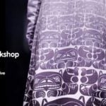 Textile Art Workshop with Coast Salish Design Collective 2020