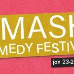 Smash Comedy Fest: Vancouver's Women(+) in Comedy Fest 2019