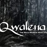 Qwalena: The Wild Woman Who Steals Children 2020