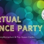 Virtual Dance Party | Powered by myMomentum & Pop Queen Cardio 2020