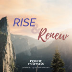 Rise & Renew Mini-Retreat and Workout for Women